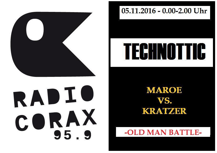 05.11.2016TechnotticmitMaroeVs.KratzerRadioCorax.jpg